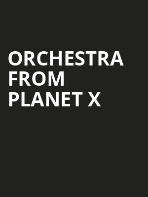 Orchestra from Planet X at Mead Theater
