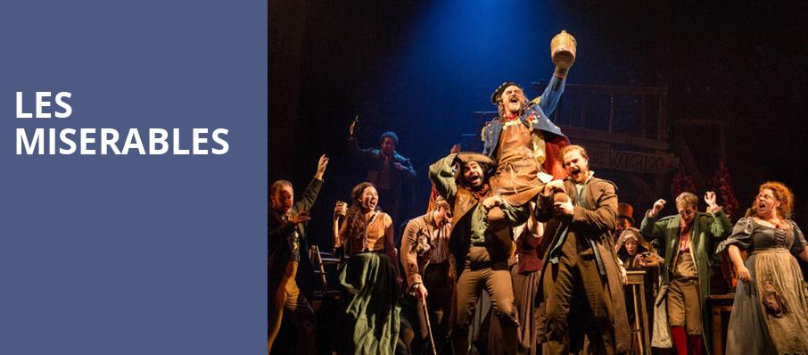 Les Miserables National Tour 2020 Les Miserables   Mead Theater, Dayton, OH   Tickets, information