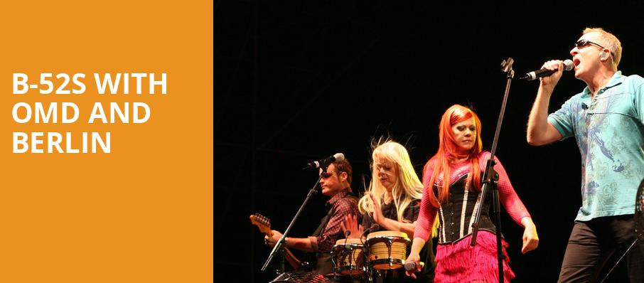 B 52s with OMD and Berlin, The Rose Music Center at The Heights, Dayton