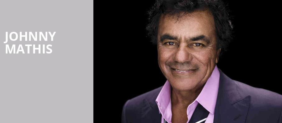 Johnny Mathis, Mead Theater, Dayton
