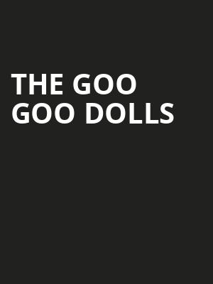 The Goo Goo Dolls, The Rose Music Center at The Heights, Dayton